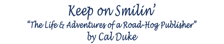 KEEP ON SMILIN' by Cal Duke